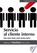 Servicio al cliente interno