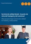 Servicio de calidad desde el punto de vista del huésped y del comensal