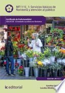 Servicios básicos de floristería y atención al público. AGAJ0108