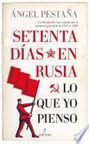 Setenta días en Rusia
