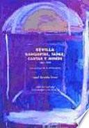 Sevilla banquetes, tapas, cartas, y menús, 1863-1995