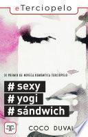 #Sexy, #Yogi, #Sándwich
