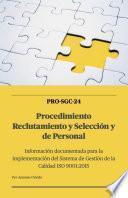 SGC-24 Procedimiento Gestión de Reclutamiento y Selección de Personal