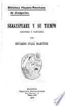 Shakespeare y su tiempo (historia y fantasia)