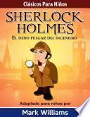 Sherlock Holmes: El dedo pulgar del ingeniero