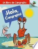 ?Hola, Cangrejito! (Hello, Crabby!)