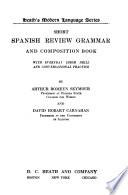 Short Spanish review grammar and composition book