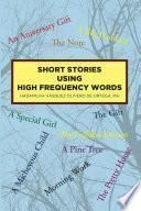 Short Stories Using High Frequency Words