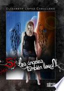 Si, los ángeles también lloran
