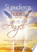 Si pudieras hablar con un ángel