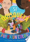 Si Quisqueya fuera un color (If Dominican Were a Color)