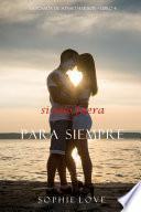 Si Sólo Fuera Para Siempre (La Posada de Sunset Harbor—Libro 4)