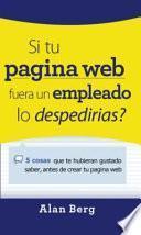 Si tu Sitio Web Fuese un Empleado, ¿lo Despiderias?
