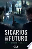 Sicarios del futuro
