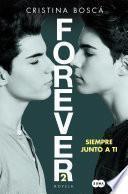Siempre junto a ti (Forever 2)
