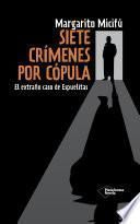 Siete crímenes por cópula