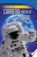 Siglo XX: Carrera hacia la Luna (20th Century: Race to the Moon)