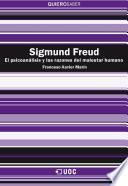 Sigmund Freud. El psicoanálisis y las razones del malestar humano