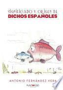 Significado y origen de dichos españoles