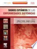 Signos cutáneos de las enfermedades sistémicas + ExpertConsult