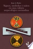 Signos, símbolos y mitos en una cultura arqueológica norandina
