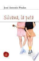 Silvana, la puta