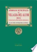 Símbolos municipales de Villalba del Alcor (Huelva). Vexilología, Sigilografía, Heráldica