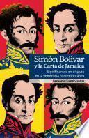 Simón Bolívar y la Carta de Jamaica