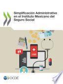 Simplificación Administrativa en el Instituto Mexicano del Seguro Social