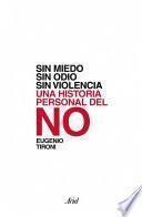 Sin miedo, sin odio, sin violencia