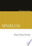 Sinaloa. Historia breve