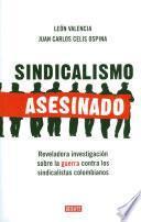 Sindicalismo asesinado