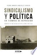Sindicalismo y Política en tiempos de represión