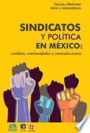 Sindicatos y política en México