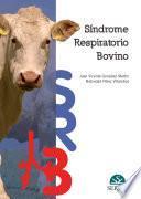 Síndrome respiratorio bovino (SRB)