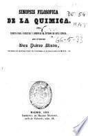 Sinopsis filosófica de la química, obra escrita para facilitar y abreviar el estudio de esta ciencia