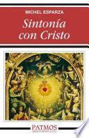 Sintonía con Cristo