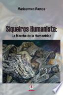 Siqueiros Humanista