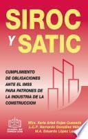 SIROC y SATIC CUMPLIMIENTO DE OBLIGACIONES ANTE EL IMSS PATRONES DE LA INDUSTRIA DE LA CONSTRUCCIÓN