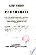 Sistema completo de frenología con aplicaziones prácticas, fisionómicas, ideolójicas, filosófico-morales, lejislativas [...]