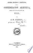 Sistema económico y rentístico de la Confederacion Arjentina, segun su constitucion de 1853