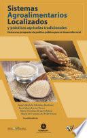 Sistemas Agroalimentarios Localizados y prácticas agrícolas tradicionales