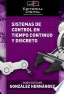 Sistemas de control en tiempo continuo y discreto