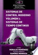 Sistemas de control moderno. Volumen I: sistemas de tiempo continuo