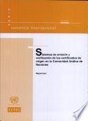 Sistemas de emisión y verificación de los certificados de origen en la Comunidad Andina de Naciones