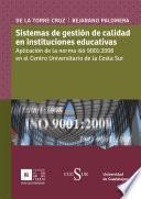 Sistemas de gestión de calidad en instituciones educativas