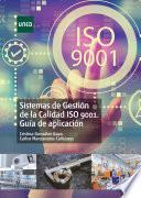 Sistemas de Gestión de la Calidad ISO 9001 Guía de aplicación