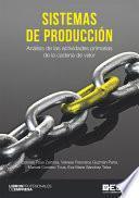 Sistemas de Producción. Análisis de las actividades primarias de la cadena de valor