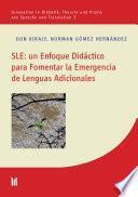 SLE: un Enfoque Didáctico para Fomentar la Emergencia de Lenguas Adicionales
