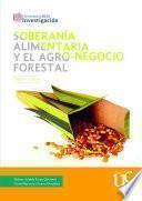 Soberanía alimentaria y el agro-negocio forestal, Cajibío-Cauca